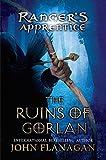 1: The Ruins of Gorlan (Ranger's Apprentice)