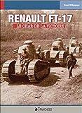 Renault FT - Le char de la victoire
