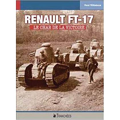 Renault FT : Le char de la victoire