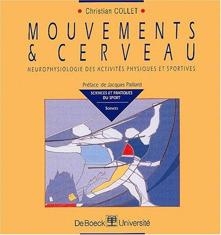 Descargar Libro Mouvements et cerveau/mouvements et cerveau/neurophysiologie activ. phys. & de Christian Collet