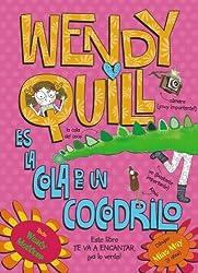 Wendy Quill es la cola de un cocodrilo / Wendy Quill is a crocodile's Bottom (Spanish Edition) by Meddour, Wendy (2013) Paperback