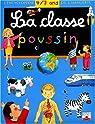 La Classe Poussin : L'Encyclopédie 4-7 ans de l'imagerie par Beaumont