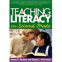 Teaching Literacy in Second Grade (Tools for Teaching Literacy)