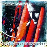 Songtexte von Howard Jones - Live Acoustic America