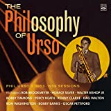 The Philosophy of Urso - Phil Urso's 1953-1959 Sessions