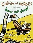 Calvin und Hobbes, Bd.5, Immer voll d...