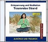 Entspannung und Meditation Traumreise Strand - Phantasiereisen und Traumreisen als Entspannungstechniken für Kinder und