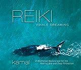 Songtexte von Kamal - Reiki Whale Dreaming