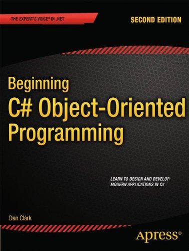 Beginning C# Object-Oriented Programming (Beginning Apress)