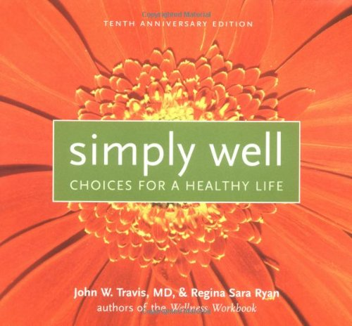 simply-well-choices-for-a-healthy-life-choices-for-a-healthier-life