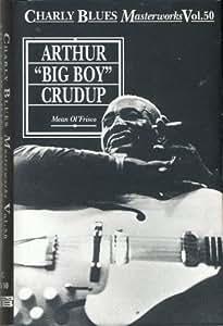 """Charly Blues Masterworks Vol 50,Arthur """"Big Boy"""" Crudup-Mean Ol` Frisco"""