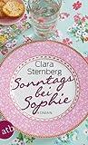 'Sonntags bei Sophie: Roman' von Clara Sternberg