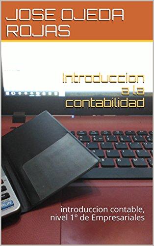 Introduccion a la contabilidad: introduccion contable, nivel 1º de Empresariales