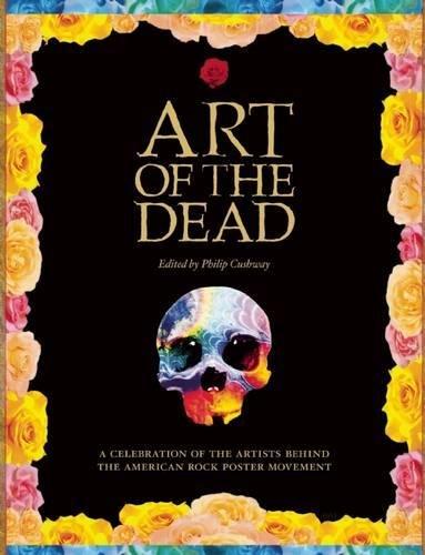 Art of the Dead (Press Soft Skull)