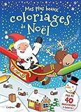 Mes plus beaux coloriages de Noël...