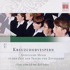 Kreuzchorvespern (Geistliche Musik in der Zeit der Trauer und Zuversicht)