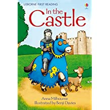 In the Castle: For tablet devices (Usborne First Reading: Level One)