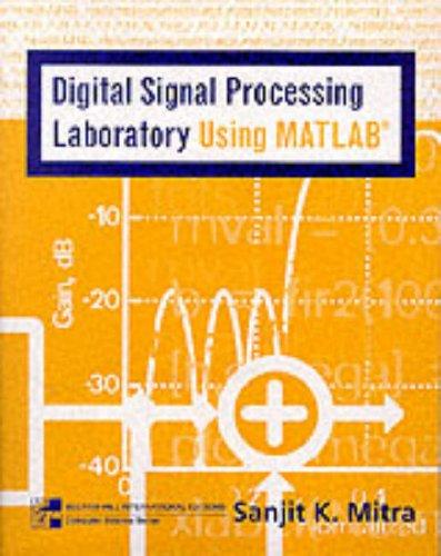 Mandatory Package Digital Signal Processing Laboratory using MATLAB w/ Disk