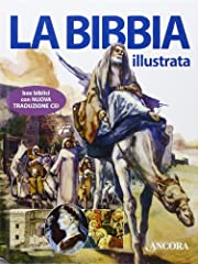 Idea Regalo - La Bibbia illustrata. Ediz. illustrata