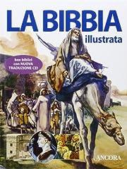 Idea Regalo - La Bibbia illustrata. Ediz. illustrata