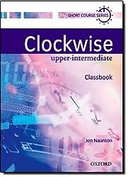 Clockwise: Upper-Intermediate: Classbook