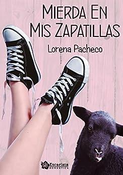 Mierda en mis zapatillas de [Pacheco, Lorena]