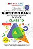 #6: Oswaal CBSE Question Bank Class 10 Science Chapterwise and Topicwise (For March 2019 Exam)