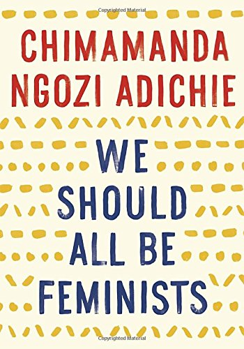 We Should All Be Feminists (Anchor Books)