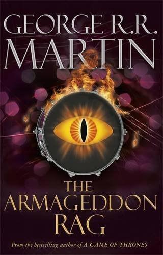 The Armageddon Rag by Martin, George R.R. (2013) Paperback