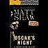Oscar's Night: An Extreme Novella