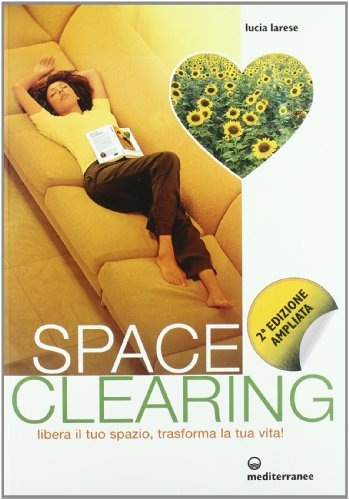 Space clearing par Lucia Larese