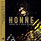 Songtexte von HONNE - Warm on a Cold Night
