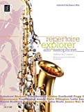 Repertoire Explorer - Alto Saxophone: UE21486: Graded Pieces for Beginners Selected by James Rae