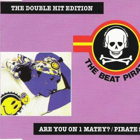 (Are you on 1 matey / Pirate style)