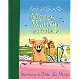 Mercy Watson En Ballade