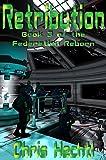 Retribution (The Federation Reborn Book 3)