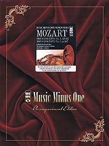 Mozart - Horn Concerto No. 2, Kv417; Horn Concerto No. 3, Kv447: Music Minus One French Horn