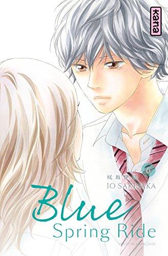 Blue Spring Ride - Tome 6 par Io Sakisaka