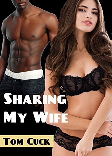 Sharing My Wife Interracial