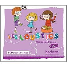 Les Loustics: Niveau 3 CD Audio Classe (X3)