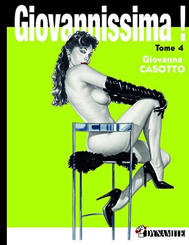 Giovannissima - Tome 4 par Giovanna Casotto