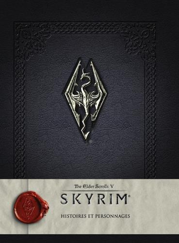 Skyrim : the elder scrolls V - Histoires et personnages par Collectif
