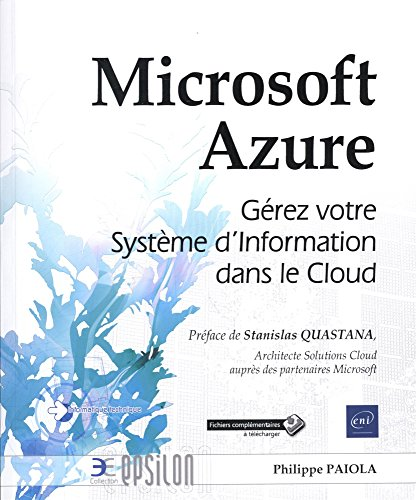 Microsoft Azure - Gérez votre Système d'Information dans le Cloud PDF