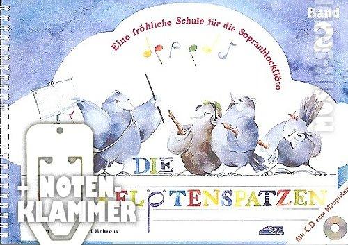 Die Blockflötenspatzen Band 2 (+CD) im Ringeinband inkl. praktischer Notenklammer - Eine fröhliche Schule für die Sopranblockflöte (barocke und deutsche Griffweise) für Vorschulkinder und Schulanfänger mit einem musikalischen Würfelspiel zum Ausschneiden (Ringbindung) von Karin Schuh und Ingrid Behrens (Noten/Sheetmusic)