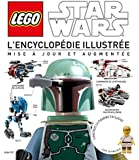 Lego Star Wars, l'encyclopédie - tome 0 - Lego Star Wars, l'encyclopédie illustrée revue et augmentée
