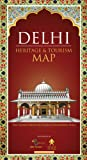 Delhi: Heritage and Tourism Map