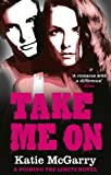Take Me On (A Pushing the Limits novel) (English Edition)