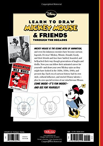 Learn to Draw Mickey Mouse & Friends Through the Decades: A Retrospective Collection of Vintage Artwork Featuring Mickey Mouse, Minnie, Donald, Goofy (Licensed Learn to Draw)