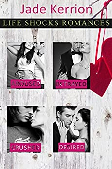 ROMANCE: Life Shocks Romances Collection 1 by [Kerrion, Jade]