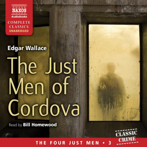 The Just Men of Cordova  Audiolibri